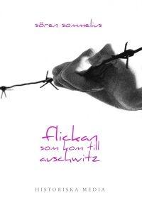 http://www.adlibris.com/se/product.aspx?isbn=918629735X | Titel: Flickan som kom till Auschwitz - Författare: Sören Sommelius - ISBN: 918629735X - Pris: 44 kr