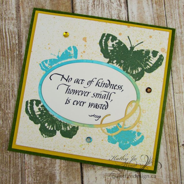 """Butterfly Kindness. """"No act of kindness however small is ever wasted"""" card using Quietfire Design calligraphy stamp and butterfly stamps.  Flourish oval frame die designed by Suzanne Cannon for Elizabeth Craft Designs.  Perfect handmade Thank you card!"""
