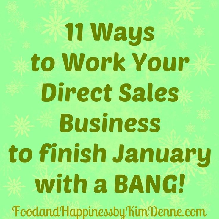 11 Daily tips to Work Your #DirectSales Business to finish January with a BANG! (January 20th) #partyplan #wahm