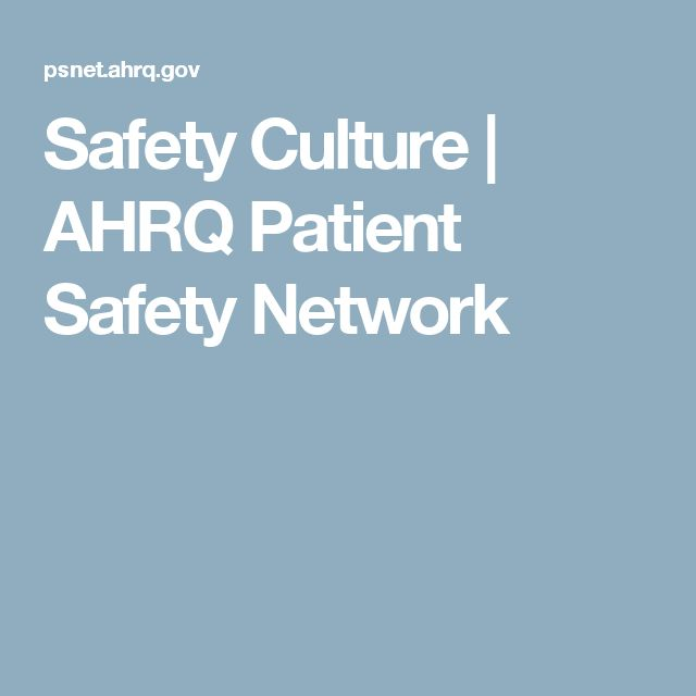 Safety Culture | AHRQ Patient Safety Network