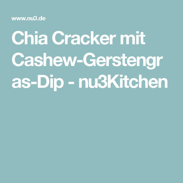 Chia Cracker mit Cashew-Gerstengras-Dip - nu3Kitchen
