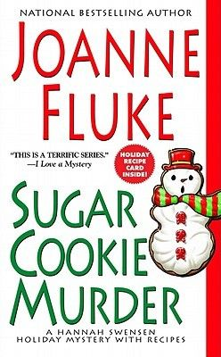 Sugar Cookie Murder (Hannah Swensen, #6) by Joanne Fluke Click on the green Libraries button to find this in a library near you!