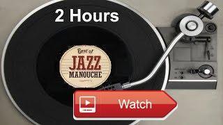 Jazz Manouche Jazz Manouche Paris Best of Jazz Manouche Violin and Guitar Playlist  Jazz manouche jazz manouche Paris 1 Hour of best jazz manouche violin and jazz manouche guitar playlist FREE DOWNLO