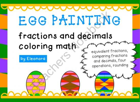 Upper Elementary Math - Easter Giveaway!! Enter for your chance to win.  Egg Painting - Fractions And Decimals - Spring Time Coloring Math (22 pages) from made by eleonora on TeachersNotebook.com (Ends on on 4-6-2014)  Nine coloring math puzzles to practice and reinforce equivalent fractions, comparing fractions and decimal numbers, the four operations with both fractions and decimals, and rounding to the nearest tenth.