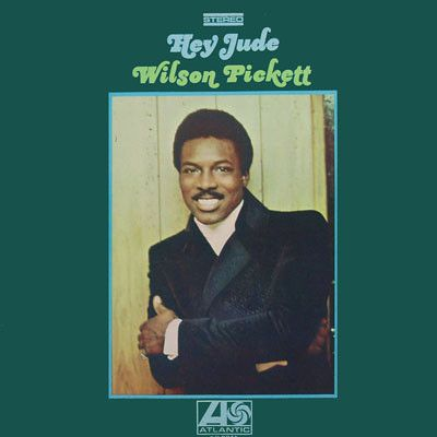 Wilson Pickett - Hey Jude   https://youtu.be/0y8Q2PATVyI http://www.hurricanerecords.de/index.php?cPath=31&search_word=&sorting_id=3&manufacturers_id=6857&search_typ=