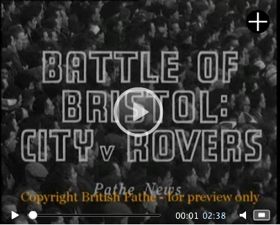 Battle Of Bristol: City V Rovers 1958