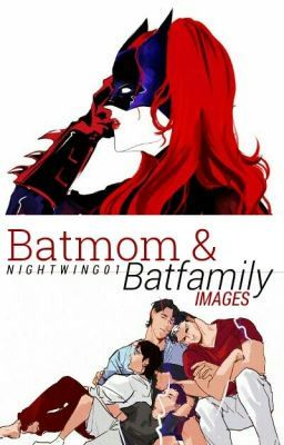 Batwoman aka Batmom. The wife to Batman or Bruce. You and Bruce have … #fanfiction #Fanfiction #amreading #books #wattpad