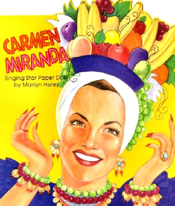 Carmen Miranda |Pinned from PinTo for iPad|