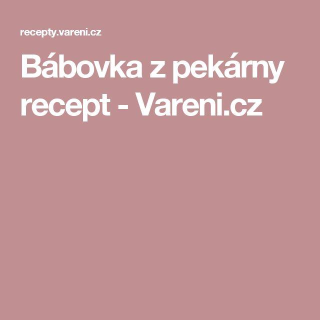 Bábovka z pekárny recept - Vareni.cz