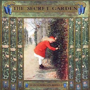 The Secret Garden : Frances Hodgson Burnett : Free Download & Streaming : Internet Archive