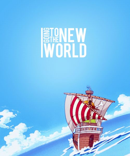 Going to the new world/One piece