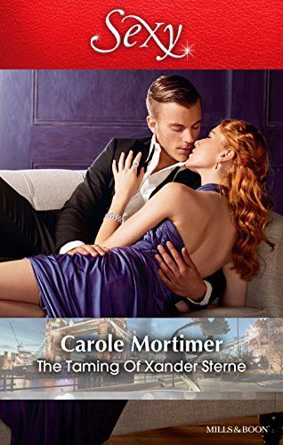 Mills & Boon : The Taming Of Xander Sterne (The Twin Tycoons Book 2) - Kindle edition by Carole Mortimer. Literature & Fiction Kindle eBooks @ Amazon.com.