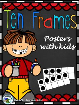 TEN FRAME POSTERS (0-10) Ten Frame Posters with kids (0-10)  The file includes 11 ten frame posters with kids for numbers 0 to 10. You will find each poster in five versions: colored, blackline, with blue, purple and black background.