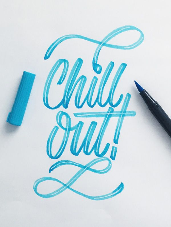 typography | chill out lettering by Colin TierneyMedium used: Tombow Dual Brush Pen