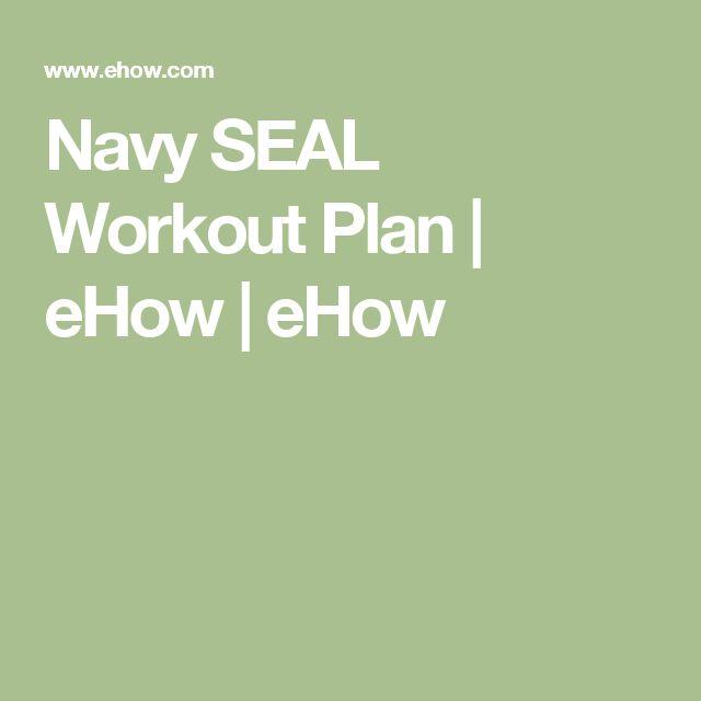 Navy SEAL Workout Plan | eHow | eHow