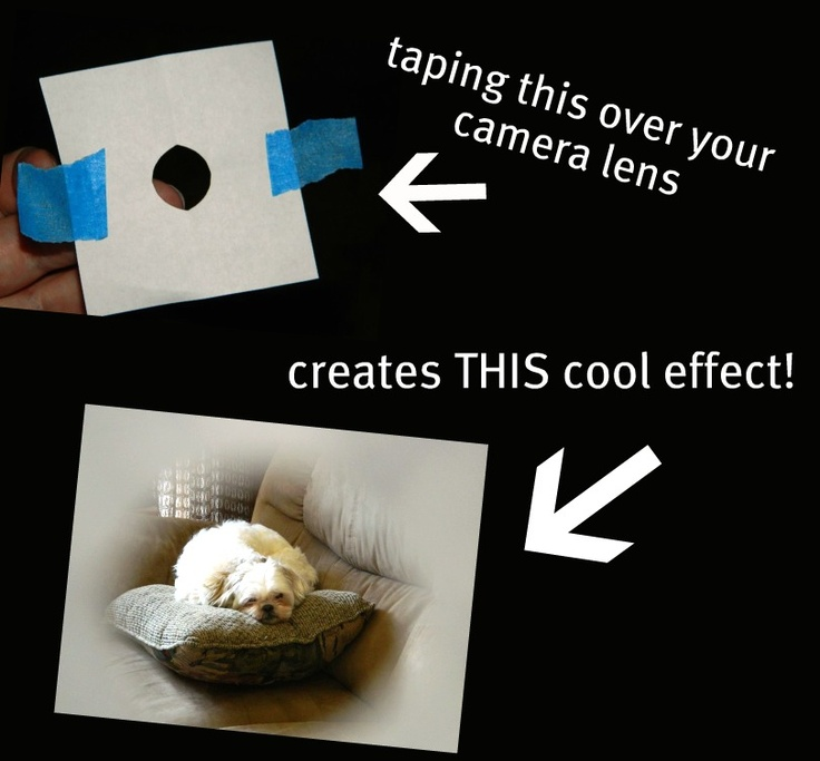 Cut a small dime size hole in a piece of copy paper. Tape to the end of your camera lens for this soft edge vignette effect!: Copy Paper, Photos Ideas, Edge Vignettes, Small Dimes, Camera Lens, Fun Ideas, Size Hole, Interesting Stuff, Dimes Size