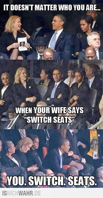 It doesn't matter who you are, when your wife tells you to switch seats, you switch seats. #Humor #President
