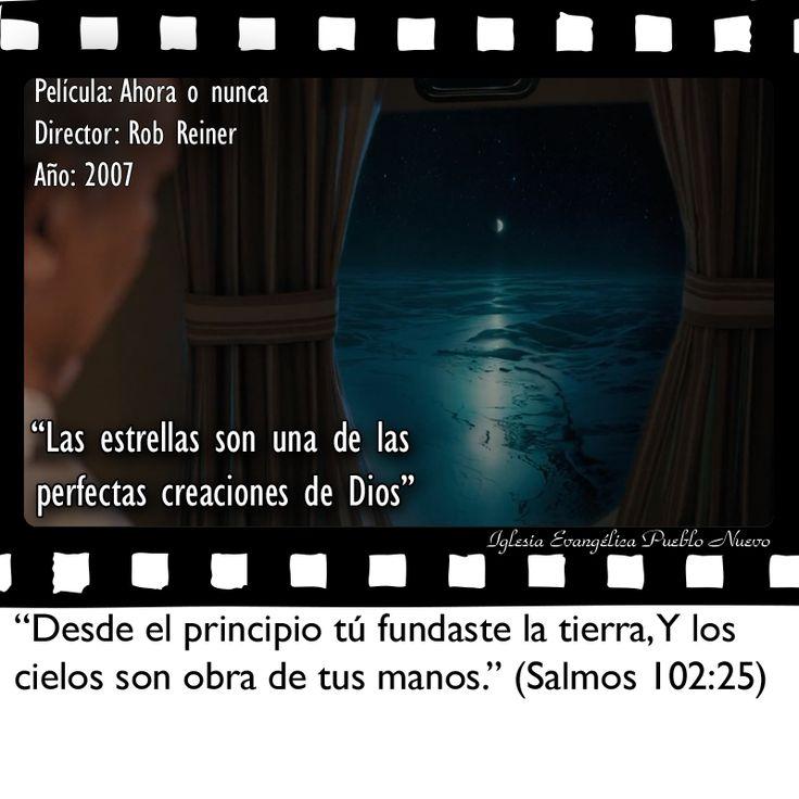 """""""Las estrellas son una de las perfectas creaciones de Dios""""  """"Desde el principio tú fundaste la tierra, Y los cielos son obra de tus manos."""" (Salmos 102:25) www.iglesiapueblonuevo.es/index.php?query=Salmos+102:25&enbiblia=1  Película: Ahora o nunca Director: Rob Reiner Año: 2007  #CineYBiblia #CitasDePeliculas #Cine #Citas #AhoraONunca #TheBucketList #Creacion #cielos #estrellas #PoloNorte"""