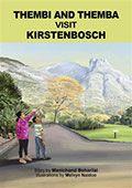'Thembi and Themba visit Kirstenbosch' by Manichand Beharilal, illustrated by Melvyn Naidoo. #children #books #education #botanicalgarden #garden #SouthAfrica #Kirstenbosch