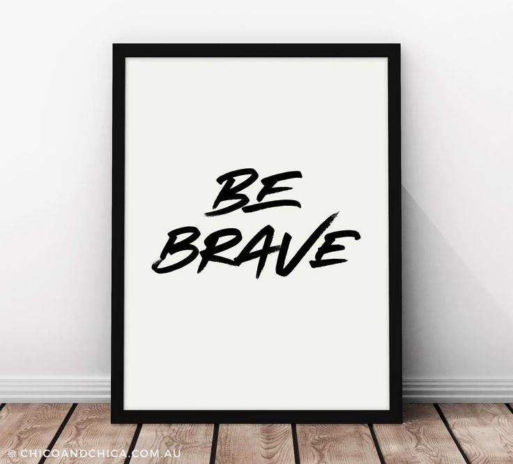 Typographical - Be Brave - Kids Print - Chico & Chica