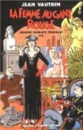 Quatre soldats français, tome 2 : La Femme au gant rouge par Jean Vautrin