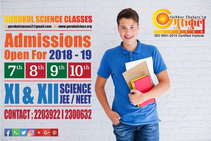8th Nov2017 #GURUKULSCIENCECLASSES #Admissions Open 2018-19 7th | 8th | 9th | 10th XI & XII Science Jee /Neet Kalyan Branches Kalyan Branch (H.O) : 2203922 I 2300632 Vrindavan Palm : 9224766873 Kolsewadi Branch Kalyan (E) : 9833546094 / 8291487837