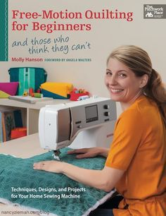 Free Motion Quilting For Beginners by Molly Hanson as seen on Sewing With Nancy Zieman