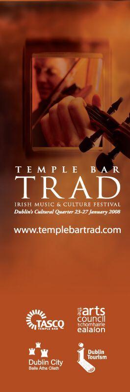 Dublin City Banners for the Trad Fest Temple Bar   #TradFest # Tourism Dublin #IrishMusic www.civivmedia.ie--  #civicmedia2008