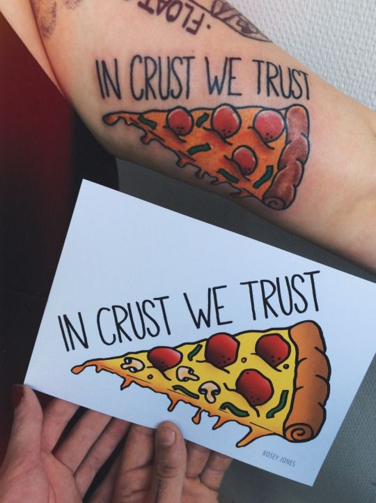 pizza tattoo - in crust we trust