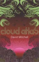 Cloud Atlas by David Mitchell. Cannot wait to get started on this.
