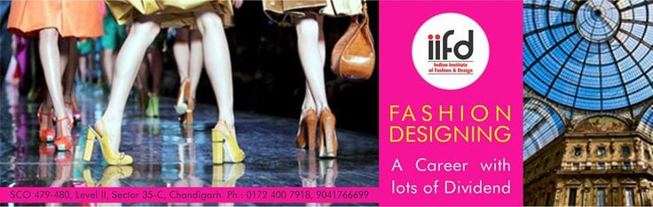 Fashion Designing, Career With Lots of Dividend  Join Best Fashion Designing Institute in North India http://iifd.in/ #iifd #best #fashion #designing #institute #chandigarh #mohali #Panchkula #Delhi #Ambala #Sector35 #punjab #Himachal #Haryana #design #indian  #iifd.in #admission #open #create #miss #India #imagine #Bsc #Course #Interior #Master #Courses #Textile #MSC #Degree #Diploma #College #Colleges #institutes