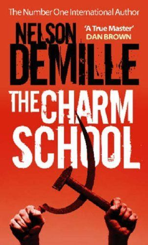 My Favorite Book By Nelson Demille Whose Superb Writing Takes You On An All Expenses Paid Holiday Of Cold War Russia