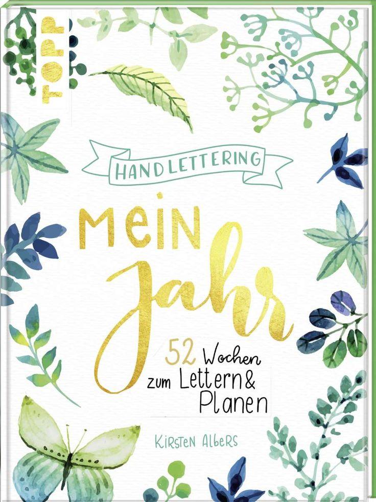 Handlettering: Mein Jahr  https://www.topp-kreativ.de/handlettering-mein-jahr-8337?c=1734 #frechverlag #topp #diy #handlettering