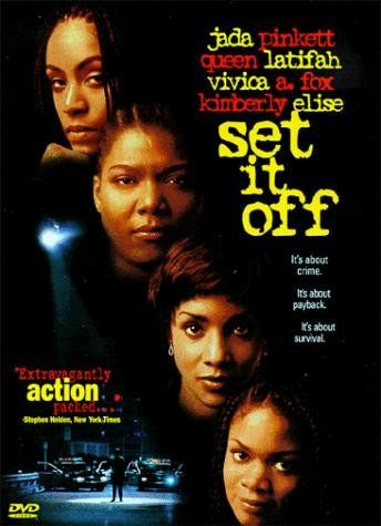 Set It Off: Queen Latifah, Jada Pinkett Smith, Vivica A. Fox, Kimberly Elise
