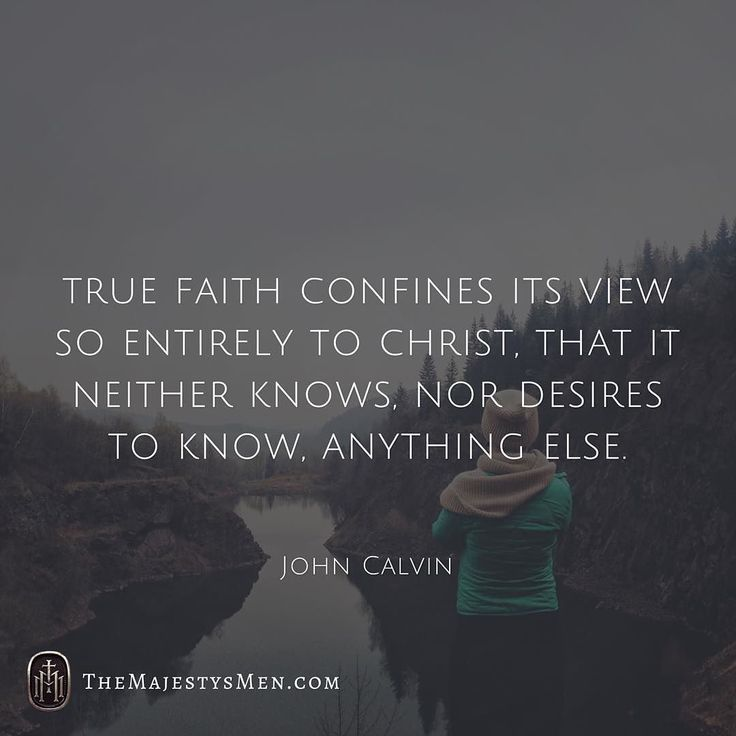True faith confines its view so entirely to Christ that it neither knows nor…