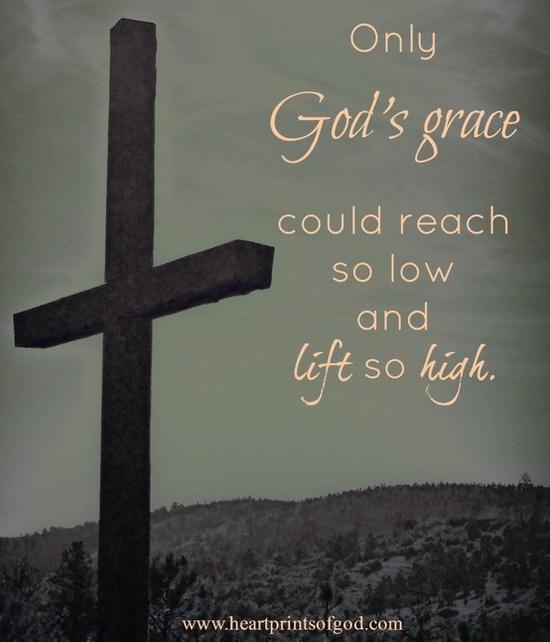 Gods Grace Quotes: ~Only God's Grace...