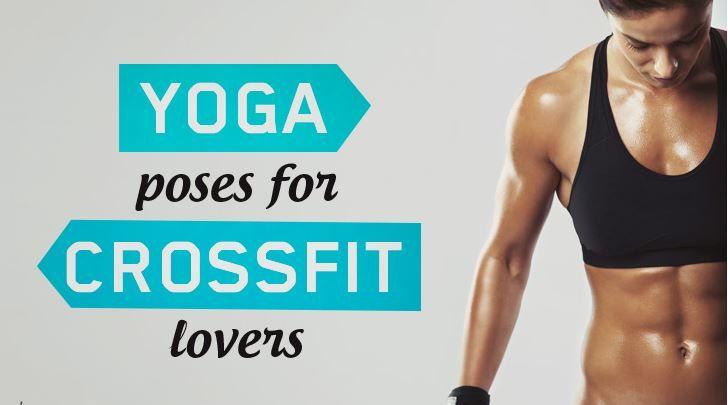 5 Posições de Yoga para os CrossFitters trabalharem a Flexibilidade e Mobilidade -