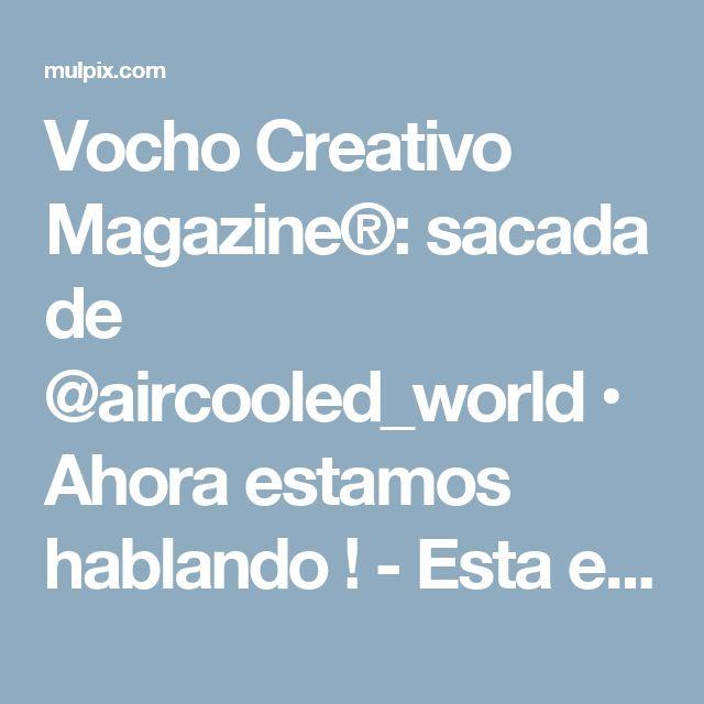 Vocho Creativo Magazine®: sacada de @aircooled_world • Ahora estamos hablando ! - Esta es la forma de un motor detalle , absolutamente ...