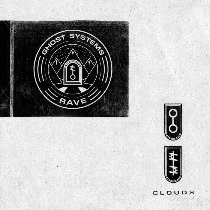 Clouds 'Ghost Systems Rave'