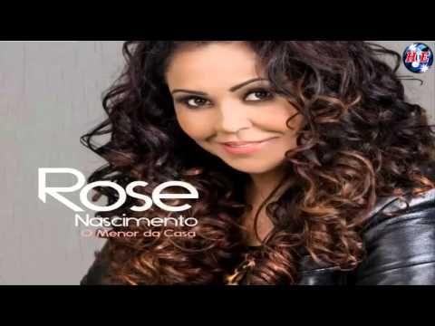 Rose nascimento as melhores Lançamento Uelington Gomes