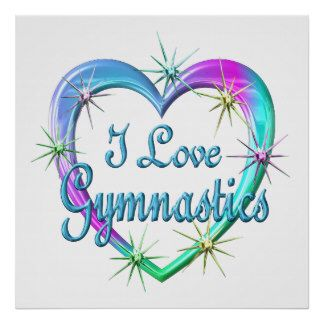 I Love Gymnastics Posters Prints