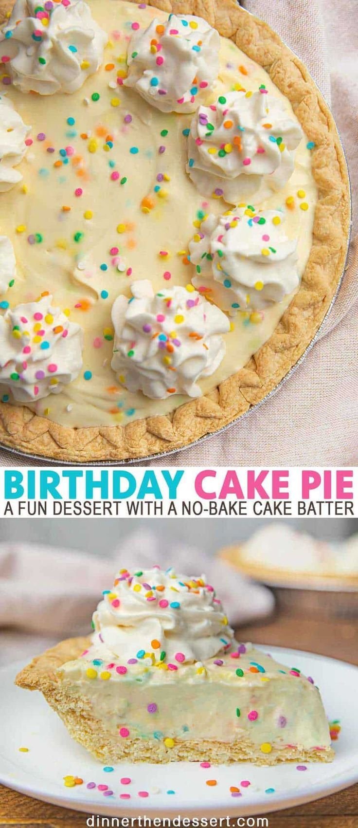 Birthday Cake Pie is a fun dessert with a no-bake cake batter flavored pudding f…