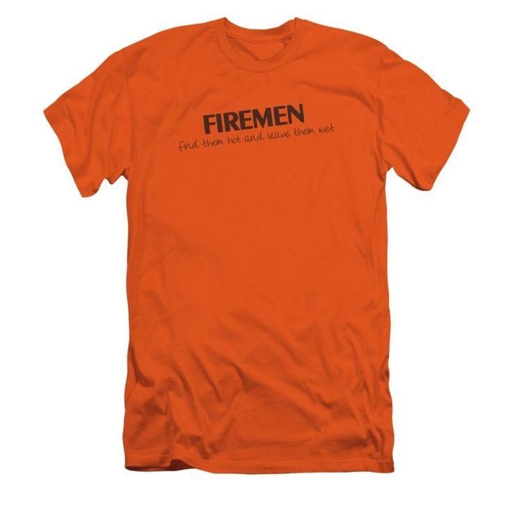 Firemen Do It...hot & Wet Adult Slim Fit T-Shirt