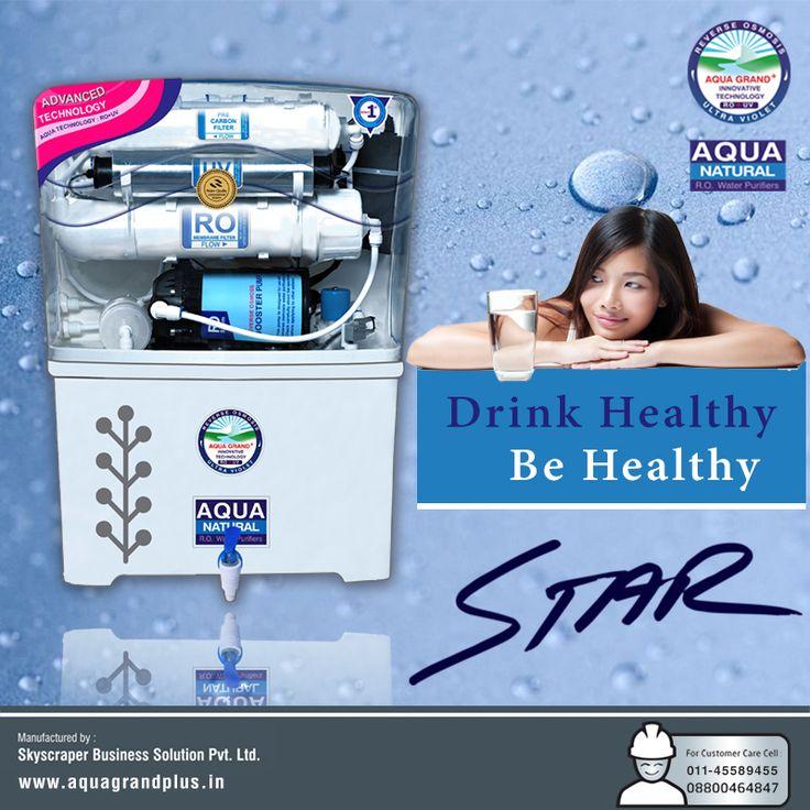 Drink Healthy Be Healthy !!!! #AquagrandPlus #Star #Water #CleanWaterForIndia #WaterPurifierIndia #ROPurifier Visit Us- www.aquagrandplus.in. Call Us-011-45589455 / +91 8800464847