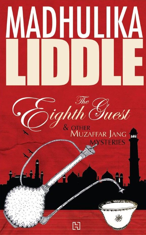 The Eighth Guest and Other Muzaffar Jang mysteries