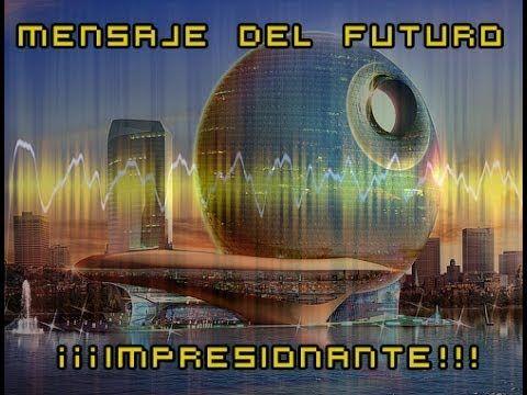 ¡¡¡Mensaje del Año 2057 Captado!!! - ¡¡¡Impresionante!!!