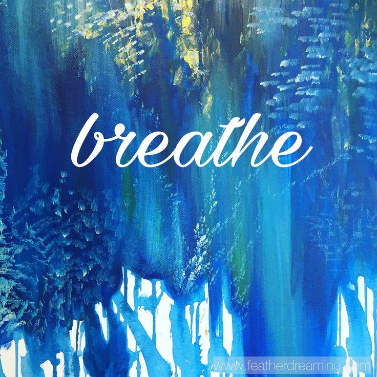 breathe ✨