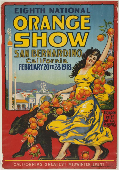californiastatelibrary: National Orange Show poster, 1918.Search our catalog for…