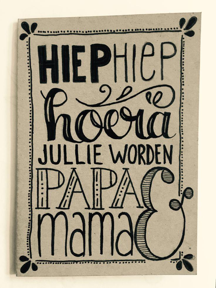 Hiep Hiep Hoera, jullie worden papa & mama | Handlettering Qreations | zwanger