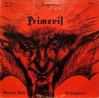 "johnkatsmc5: Primevil ""Smokin' Bats At Campton's"" 1974 US Psych..."